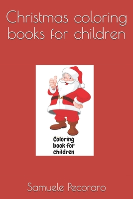 Christmas coloring books for children Cover Image