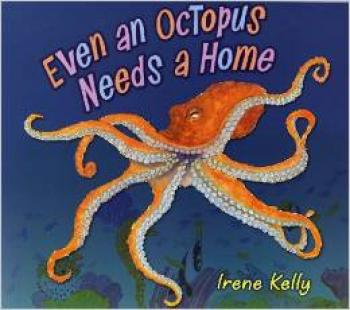 Even an Octopus Needs a Home Cover