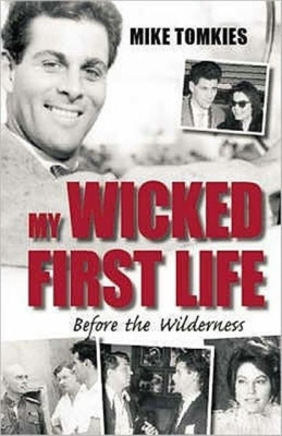 My Wicked First Life: Before the Wilderness Cover Image