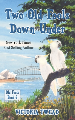 Two Old Fools Down Under Cover Image