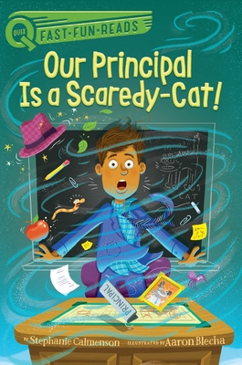 Cover for Our Principal Is a Scaredy-Cat! (QUIX)