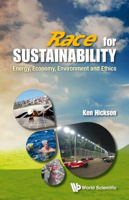 Race for Sustainability: Energy, Economy, Environment and Ethics Cover Image