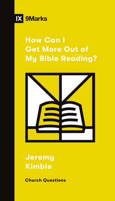 How Can I Get More Out of My Bible Reading? Cover Image