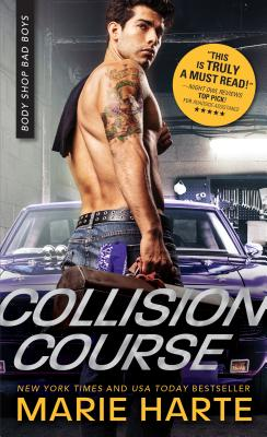 Collision Course (Body Shop Bad Boys #4) Cover Image