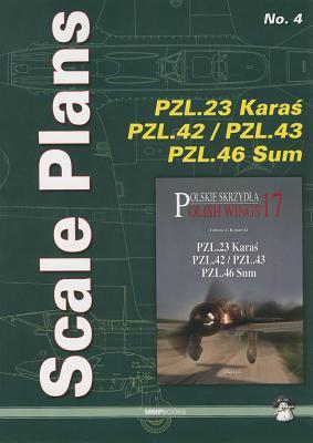 Pzl.23 Karaś, Pzl.42, Pzl.43, Pzl.46 Sum (Scale Plans #4) Cover Image