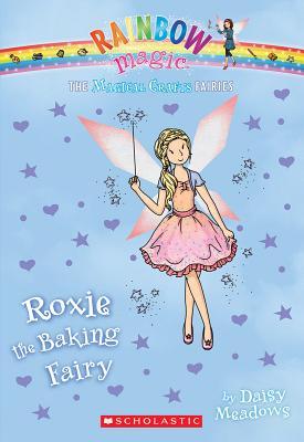 The Magical Crafts Fairies #7: Roxie the Baking Fairy Cover Image