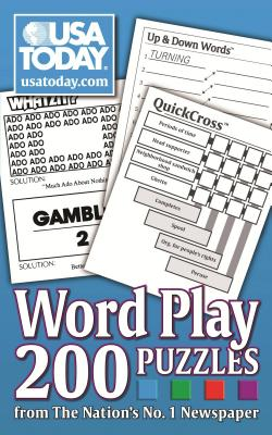 USA TODAY Word Play: 200 Puzzles from The Nation's No. 1 Newspaper (USA Today Puzzles #5) Cover Image