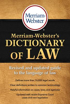 Merriam-Webster's Dictionary of Law Cover Image