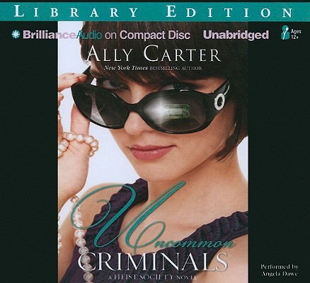 Uncommon Criminals (Heist Society Novels) Cover Image