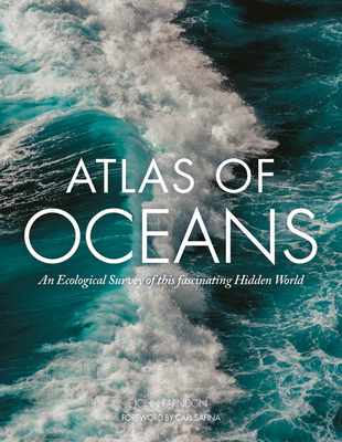 Atlas of Oceans: An Ecological Survey of Underwater Life Cover Image