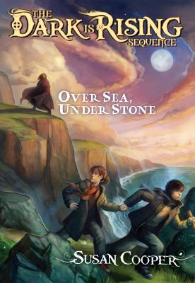 Over Sea, Under Stone (The Dark Is Rising Sequence #1) Cover Image