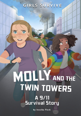 Molly and the Twin Towers: A 9/11 Survival Story Cover Image
