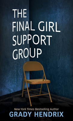 The Final Girl Support Group Cover Image