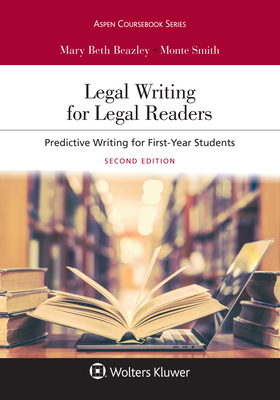 Legal Writing for Legal Readers: Predictive Writing for First-Year Students (Aspen Coursebook) Cover Image