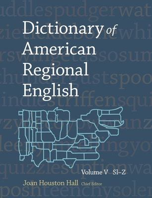 Dictionary of American Regional English, Volume V: Sl-Z Cover Image