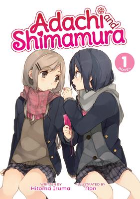 Adachi and Shimamura (Light Novel) Vol. 1 Cover Image