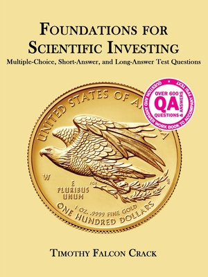 Foundations for Scientific Investing: Multiple-Choice, Short-Answer, and Long-Answer Test Questions Cover Image