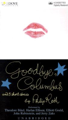 Goodbye, Columbus: And Five Short Stories Cover Image