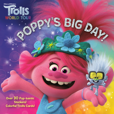 Poppy's Big Day! (DreamWorks Trolls World Tour) (Pictureback(R)) Cover Image