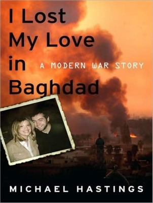 I Lost My Love in Baghdad: A Modern War Story (MP3 CD