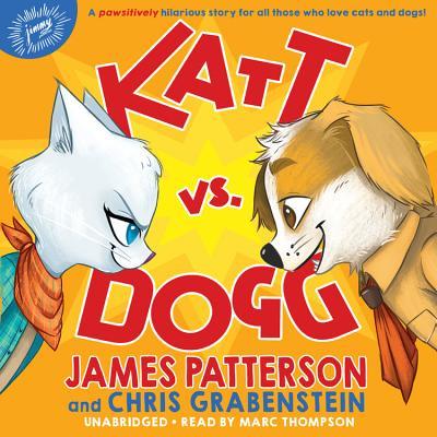 Katt vs. Dogg Lib/E Cover Image