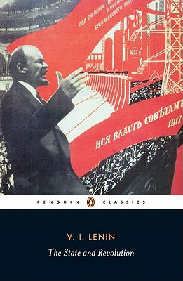 The State and Revolution (Classic, 20th-Century, Penguin) Cover Image