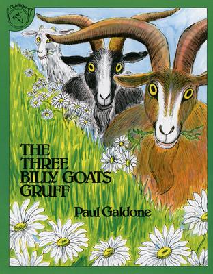 The Three Billy Goats Gruff (Paul Galdone Classics) Cover Image