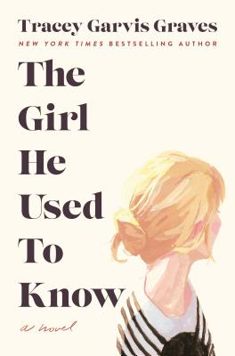 The Girl He Used to Know: A Novel Cover Image