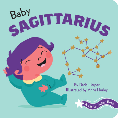 A Little Zodiac Book: Baby Sagittarius Cover Image