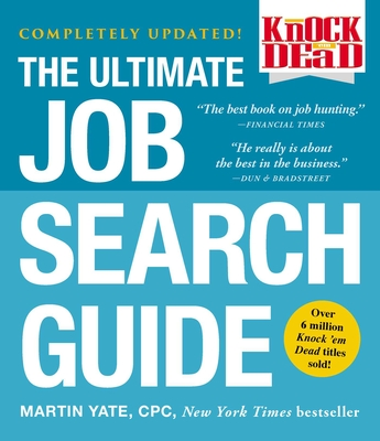 Knock 'em Dead: The Ultimate Job Search Guide Cover Image