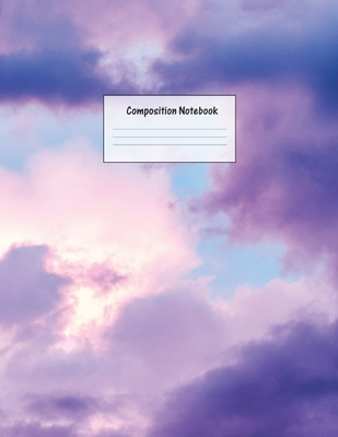 Composition Notebook: Wide Ruled Lined Paper: Large Size 8.5x11 Inches, 110 pages. Notebook Journal: Purple Pink Clouds Workbook for Prescho Cover Image