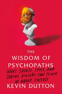 The Wisdom of Psychopaths Cover