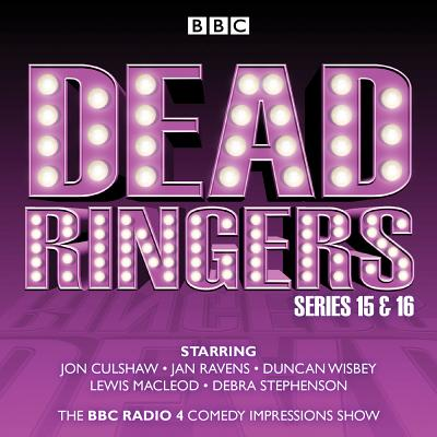 Dead Ringers: Series 15: The BBC Radio 4 Impressions Show Cover Image