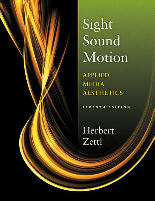 Sight, Sound, Motion: Applied Media Aesthetics Cover Image