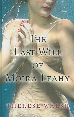 The Last Will of Moira Leahy Cover