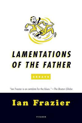 Lamentations of the Father: Essays Cover Image