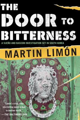 The Door to Bitterness (A Sergeants Sueño and Bascom Novel #4) Cover Image