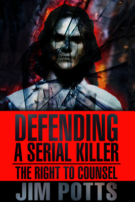 Cover for Defending A Serial Killer