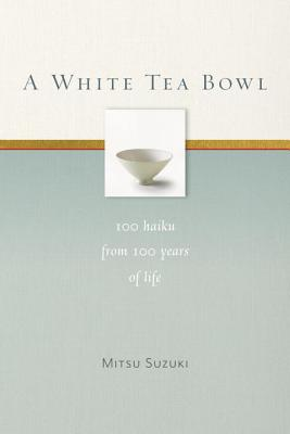 Cover for A White Tea Bowl