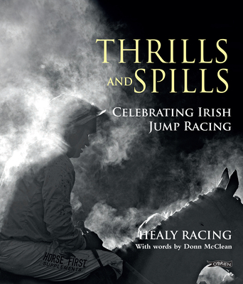 Thrills and Spills: Celebrating Irish Jump Racing Cover Image