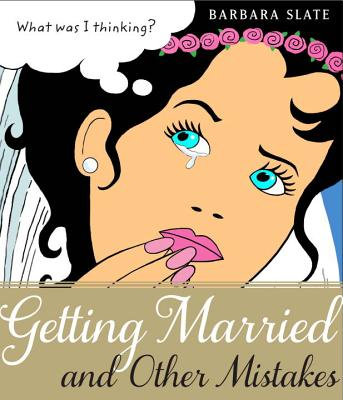 Getting Married and Other Mistakes Cover
