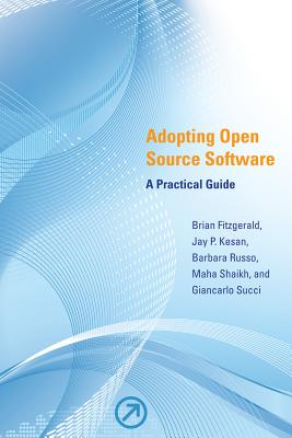 Adopting Open Source Software: A Practical Guide Cover Image