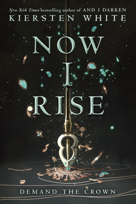 Now I Rise (And I Darken #2) Cover Image