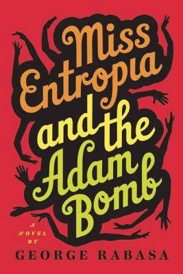 Miss Entropia and the Adam Bomb Cover