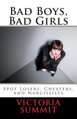 Bad Boys, Bad Girls: A Teen's Guide to Spotting Cheaters and Liars Cover Image