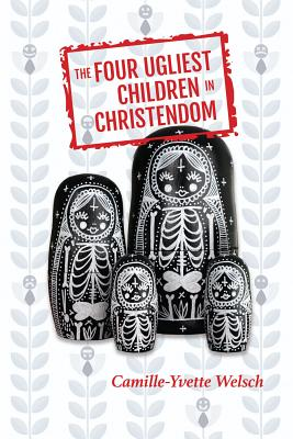 Cover for The Four Ugliest Children in Christendom