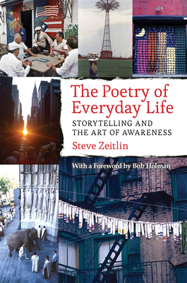 The Poetry of Everyday Life: Storytelling and the Art of Awareness Cover Image
