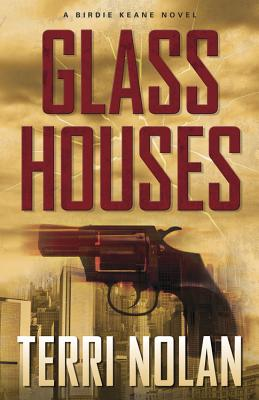 Glass Houses (Birdie Keane Novels) Cover Image