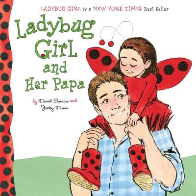 Ladybug Girl and Her Papa Cover Image
