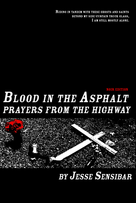 Blood in the Asphalt, Prayers from the Highway: Noir Edition Cover Image